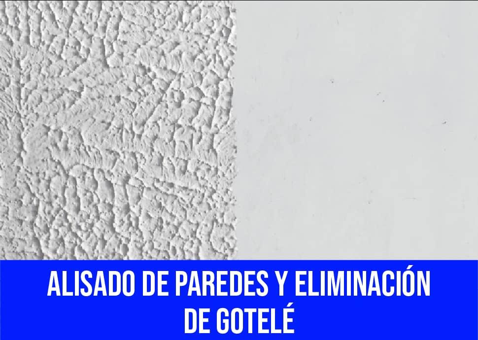 alisados de paredes y eliminación de gotele Torrellano